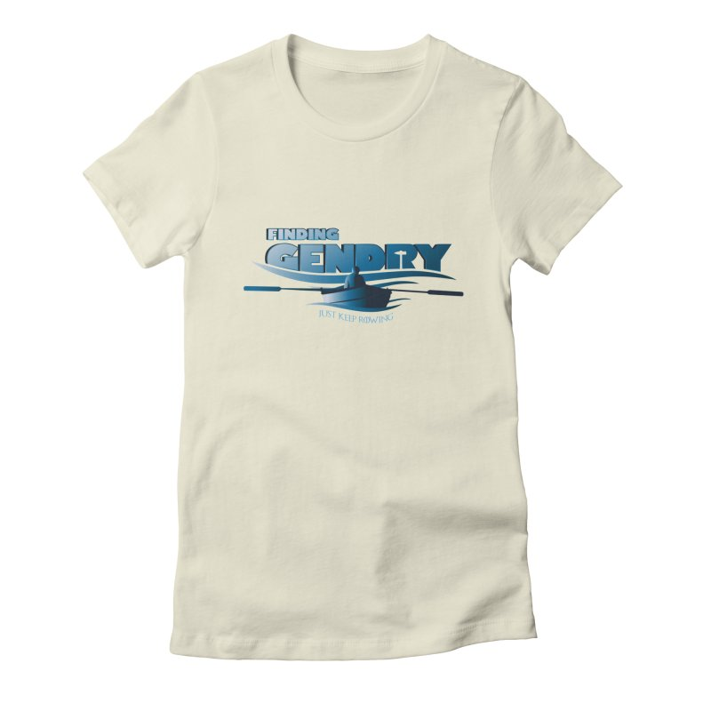 Just Keep Rowing Women's Fitted T-Shirt by Evan Ayres