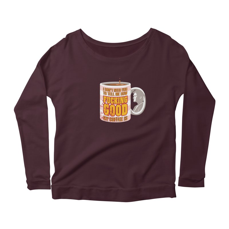 I'm The One Who Buys It Women's Longsleeve Scoopneck  by Evan Ayres