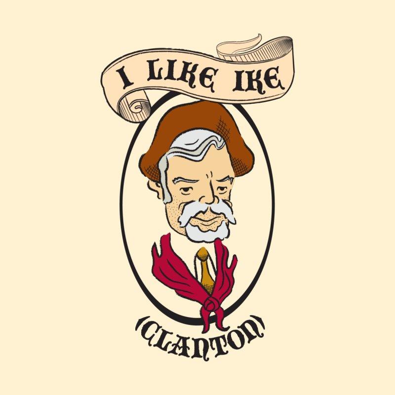 I Like Ike (Clanton) by Evan Ayres