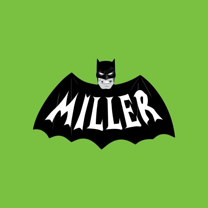 MILLER by Evan Ayres