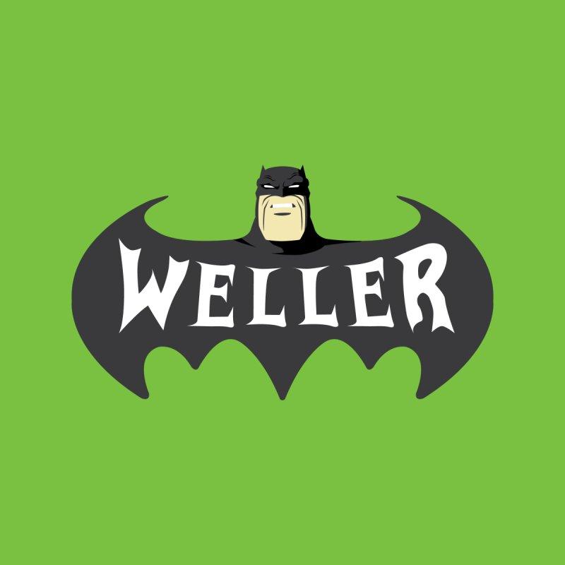 WELLER by Evan Ayres