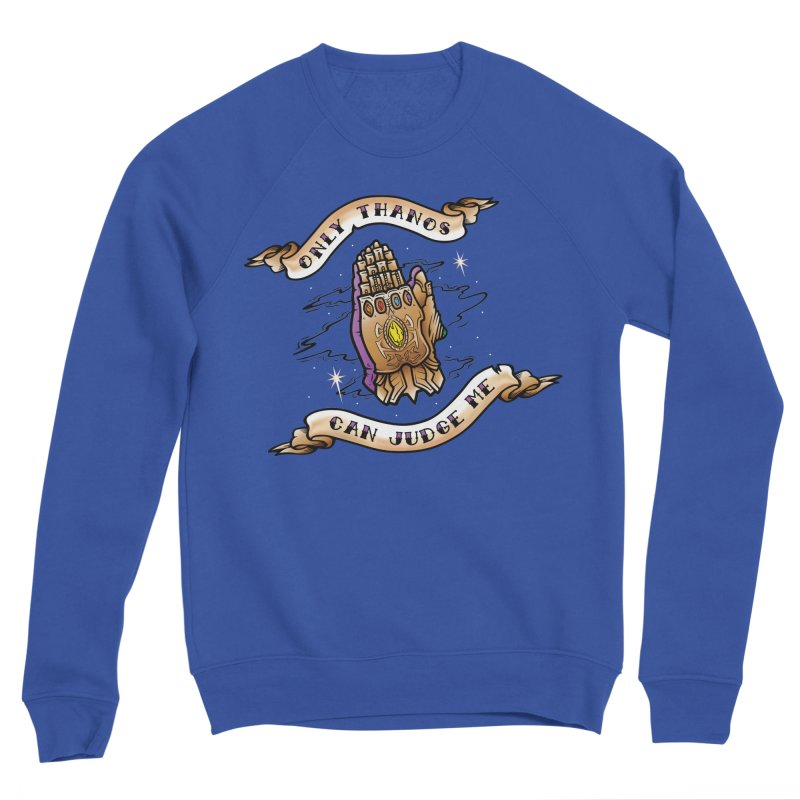 Only Thanos Can Judge Me Women's Sponge Fleece Sweatshirt by Evan Ayres Design