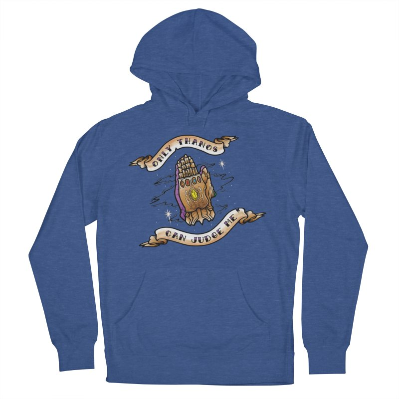 Only Thanos Can Judge Me Women's French Terry Pullover Hoody by Evan Ayres Design