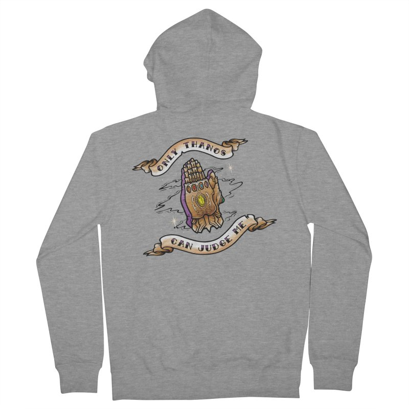 Only Thanos Can Judge Me Women's French Terry Zip-Up Hoody by Evan Ayres Design