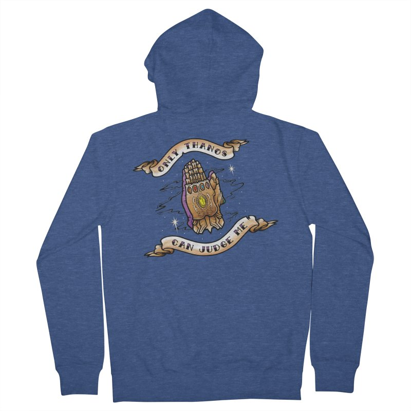 Only Thanos Can Judge Me Men's French Terry Zip-Up Hoody by Evan Ayres Design