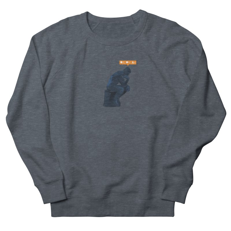 21st Century Thinker (The Lonely Instagram User) Men's Sweatshirt by evanluza's Artist Shop