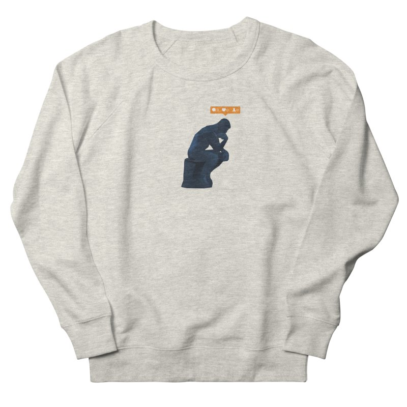 21st Century Thinker (The Lonely Instagram User) Men's French Terry Sweatshirt by evanluza's Artist Shop