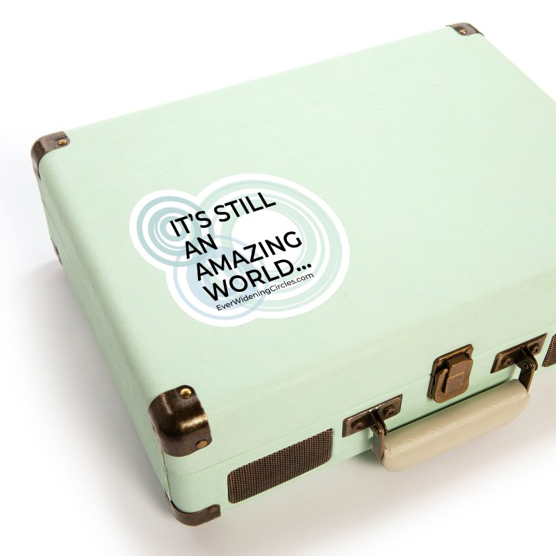 It's Still An Amazing World... Accessories Sticker by Ever Widening Circles