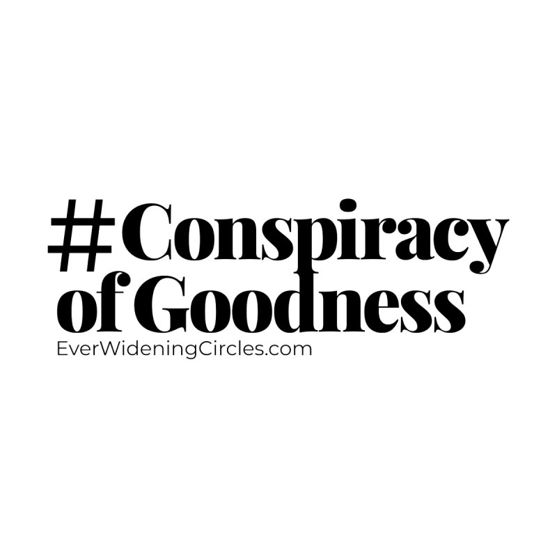 #ConspiracyofGoodness Accessories Sticker by Ever Widening Circles