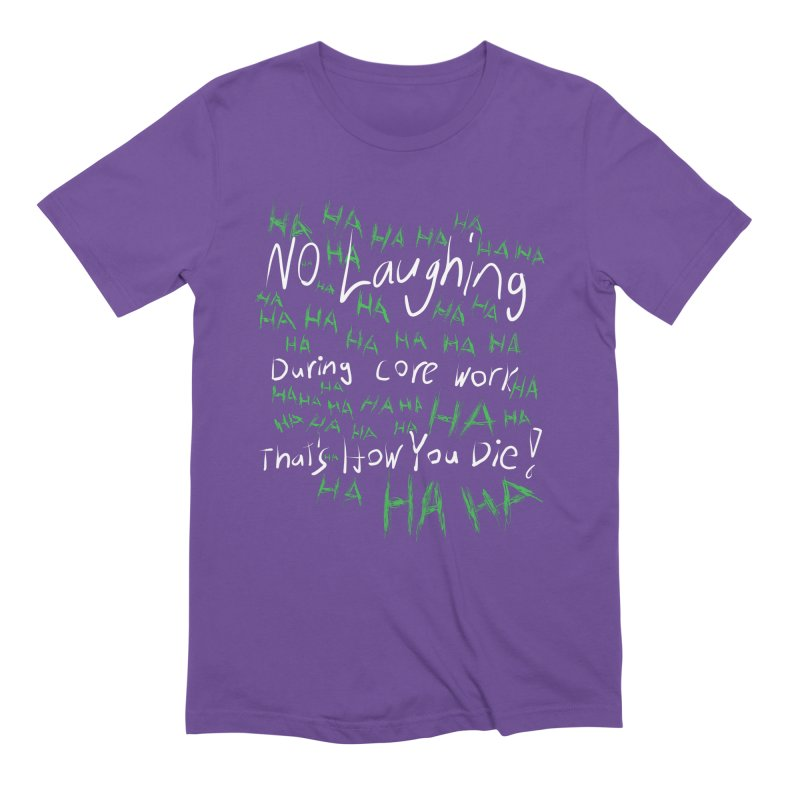 No Laughing During Core Work Men's T-Shirt by Everyday Superhero Training Gear