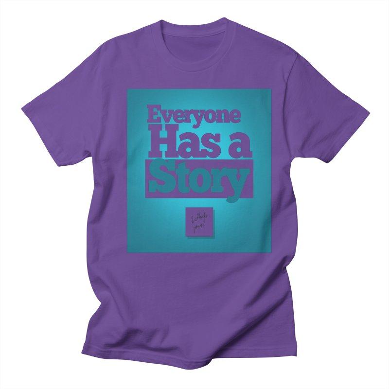 Everyone Has A Story Logo Women's Regular Unisex T-Shirt by everyonehasastory's Artist Shop