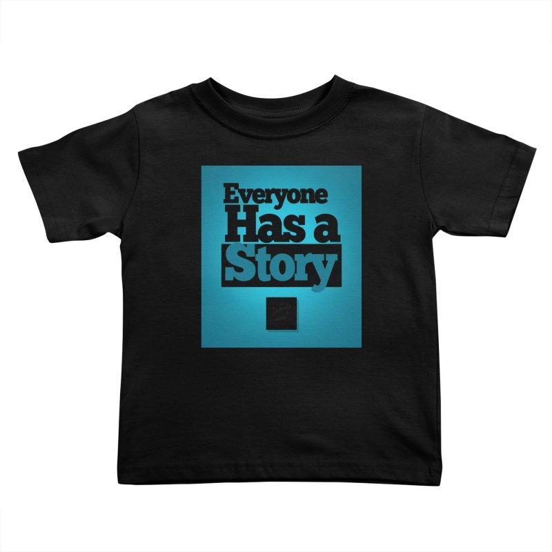 Everyone Has A Story Logo Kids Toddler T-Shirt by everyonehasastory's Artist Shop