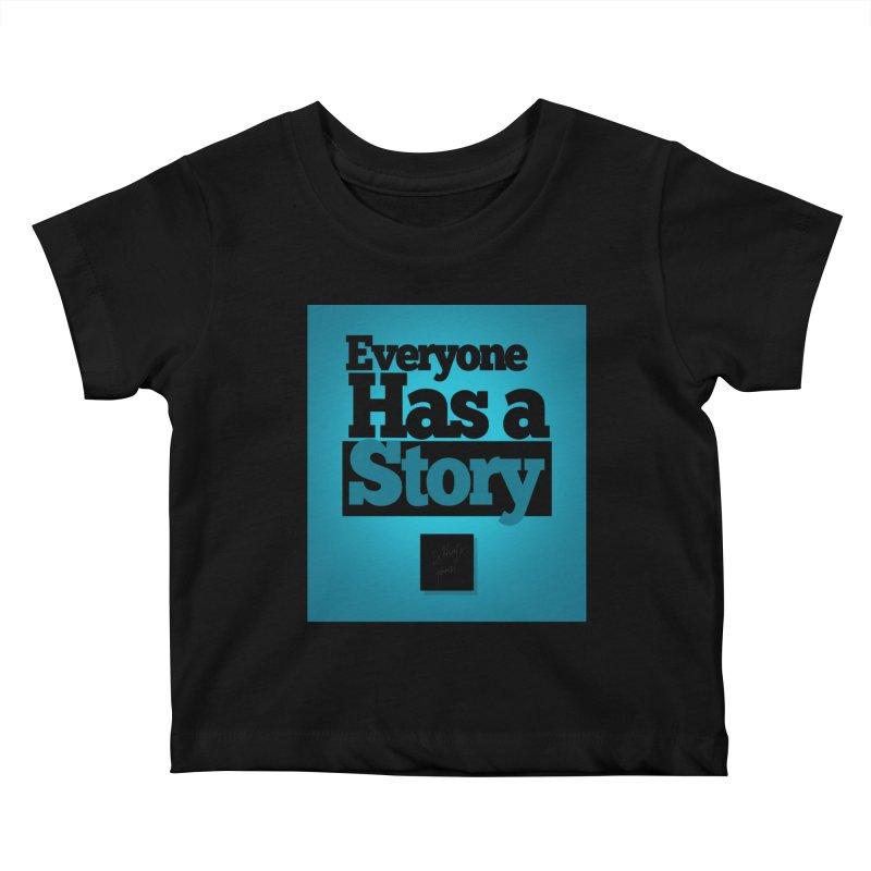 Everyone Has A Story Logo Kids Baby T-Shirt by everyonehasastory's Artist Shop