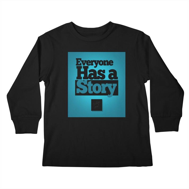 Everyone Has A Story Logo Kids Longsleeve T-Shirt by everyonehasastory's Artist Shop
