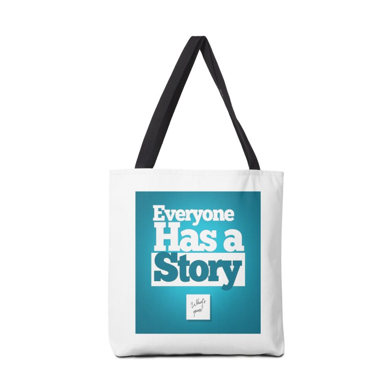 Everyone Has A Story Logo Accessories Tote Bag Bag by everyonehasastory's Artist Shop