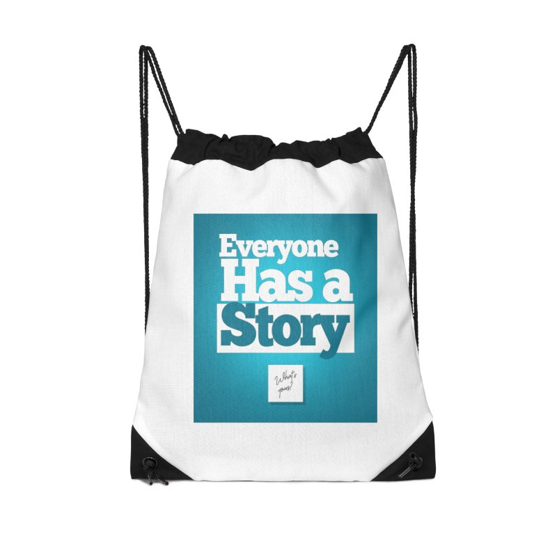 Everyone Has A Story Logo Accessories Drawstring Bag Bag by everyonehasastory's Artist Shop