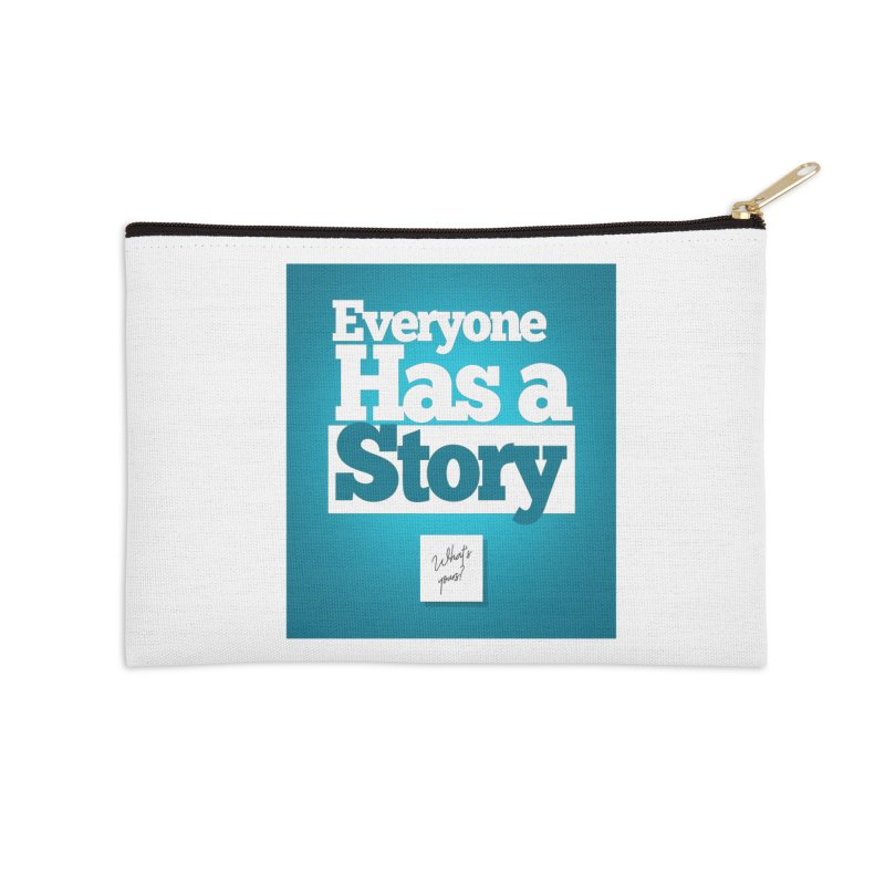 Everyone Has A Story Logo Accessories Zip Pouch by everyonehasastory's Artist Shop