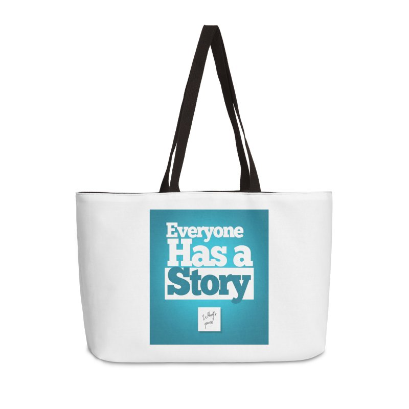 Everyone Has A Story Logo Accessories Weekender Bag Bag by everyonehasastory's Artist Shop