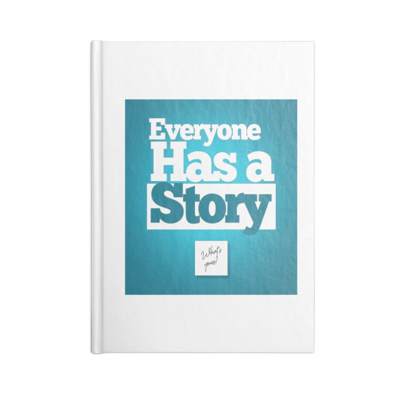 Everyone Has A Story Logo Accessories Lined Journal Notebook by everyonehasastory's Artist Shop