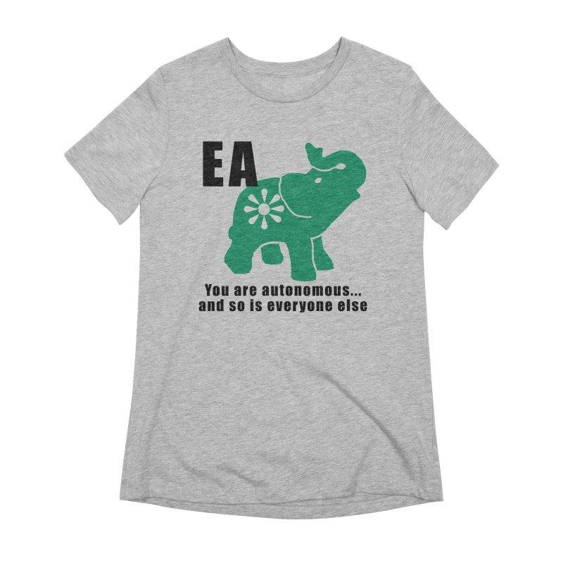 You Are Autonomous Women's Extra Soft T-Shirt by everyonesautonomous's Artist Shop