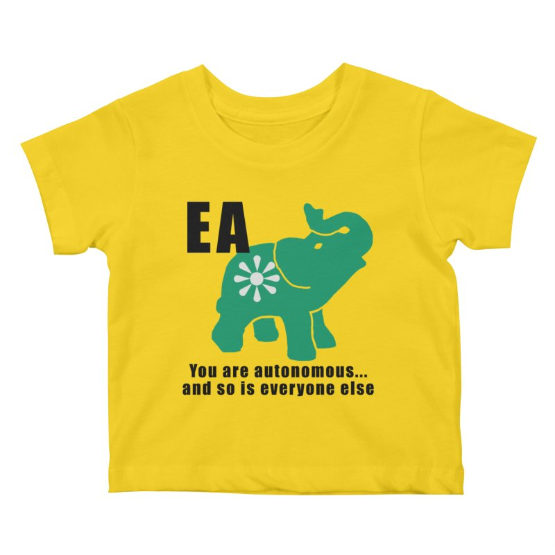 You Are Autonomous Kids Baby T-Shirt by everyonesautonomous's Artist Shop