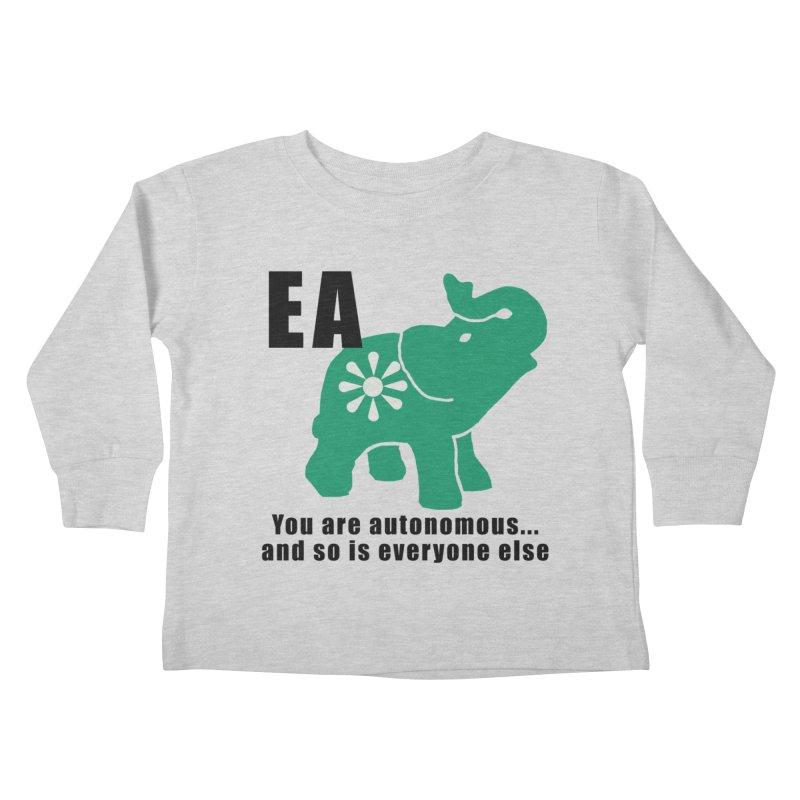 You Are Autonomous Kids Toddler Longsleeve T-Shirt by everyonesautonomous's Artist Shop