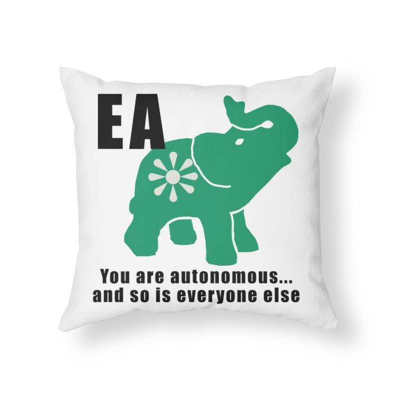 You Are Autonomous Home Throw Pillow by everyonesautonomous's Artist Shop