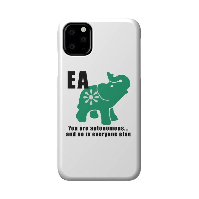 You Are Autonomous Accessories Phone Case by everyonesautonomous's Artist Shop