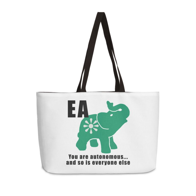 You Are Autonomous Accessories Weekender Bag Bag by everyonesautonomous's Artist Shop