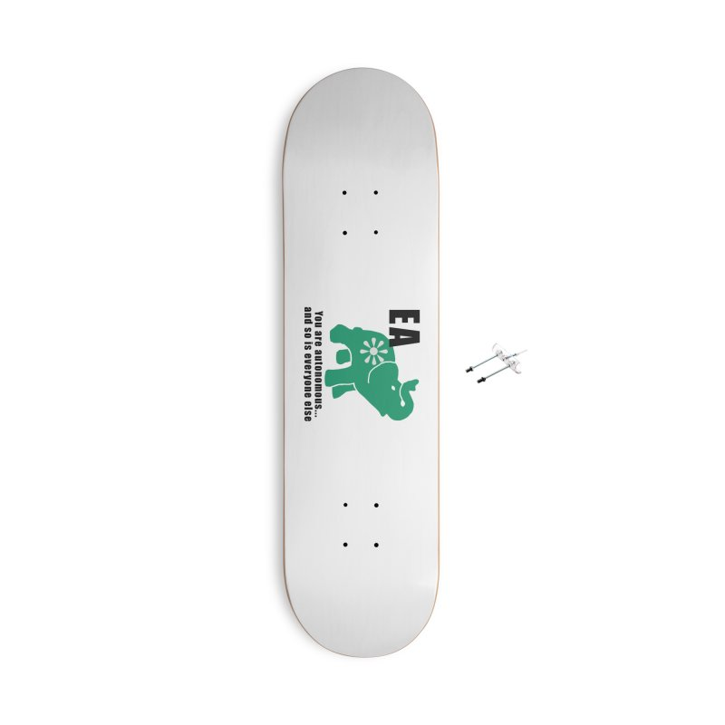 You Are Autonomous Accessories Skateboard by Everyone's Autonomous' Artist Shop