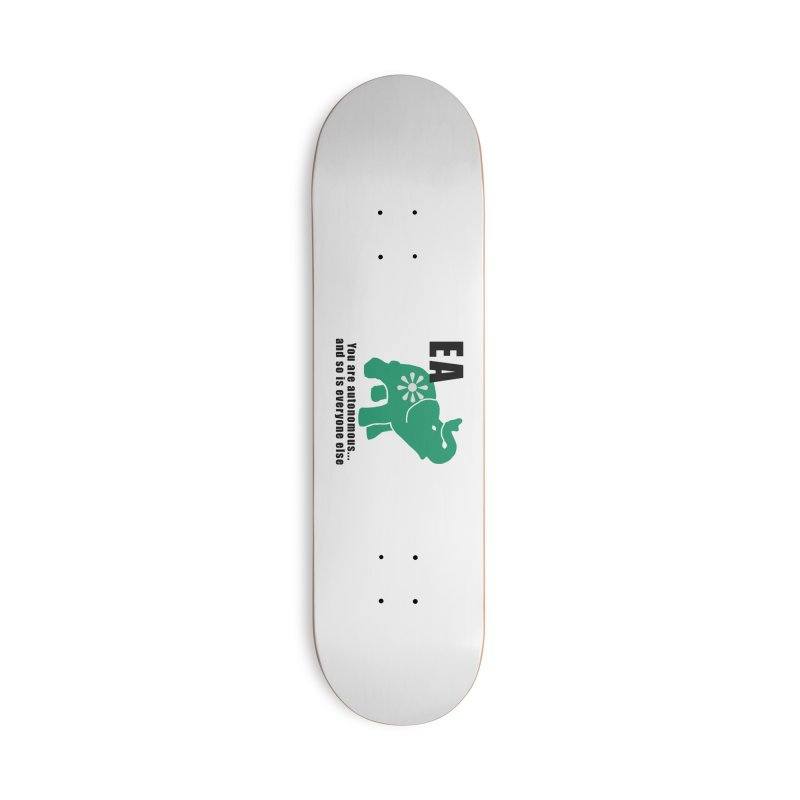 You Are Autonomous Accessories Deck Only Skateboard by everyonesautonomous's Artist Shop