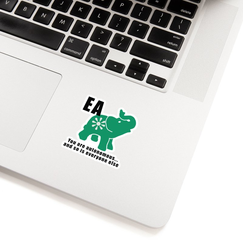 You Are Autonomous Accessories Sticker by Everyone's Autonomous' Artist Shop