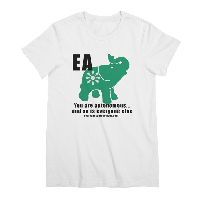 EA, Quote & WWW Women's Premium T-Shirt by everyonesautonomous's Artist Shop