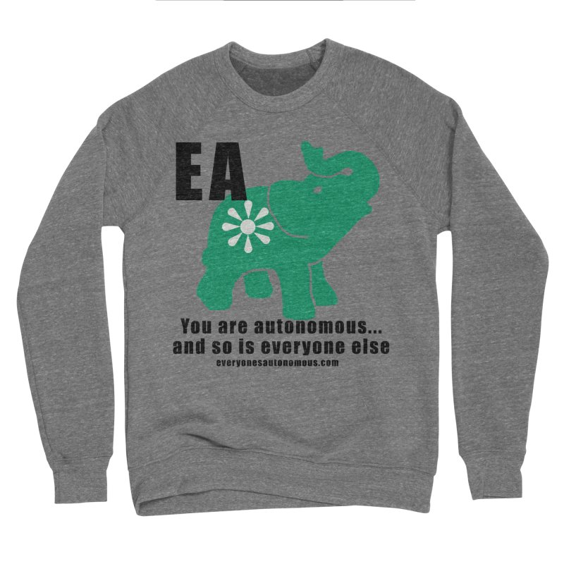 EA, Quote & WWW Women's Sponge Fleece Sweatshirt by everyonesautonomous's Artist Shop