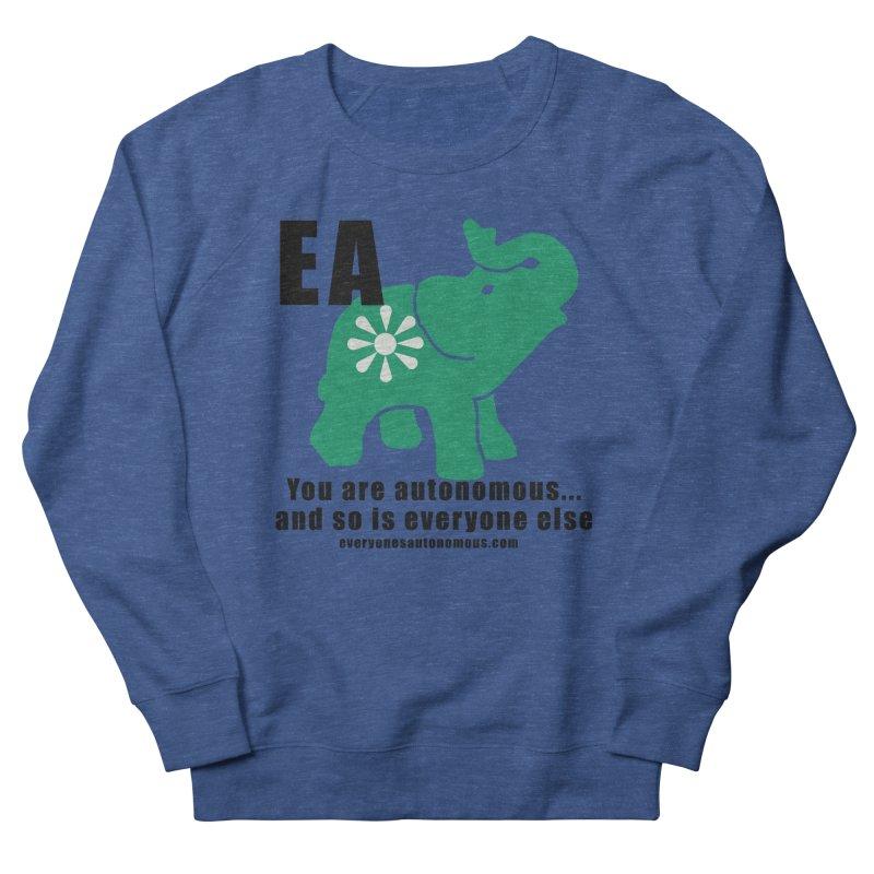 EA, Quote & WWW Women's Sweatshirt by Everyone's Autonomous' Artist Shop