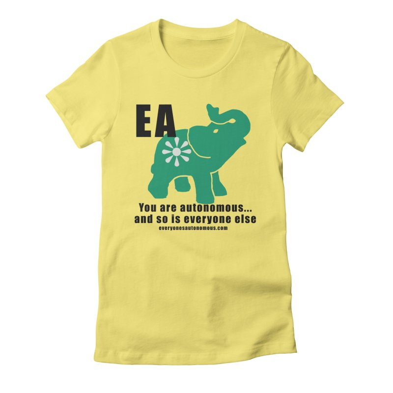 EA, Quote & WWW Women's Fitted T-Shirt by everyonesautonomous's Artist Shop