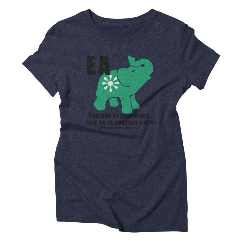 EA, Quote & WWW Women's Triblend T-Shirt by everyonesautonomous's Artist Shop
