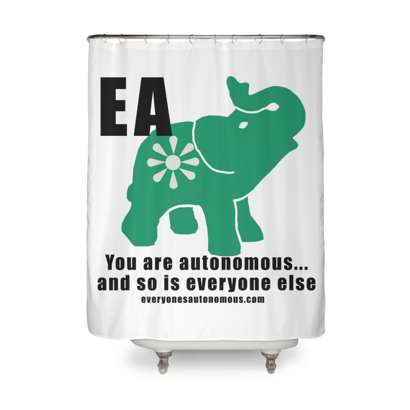 EA, Quote & WWW Home Shower Curtain by everyonesautonomous's Artist Shop