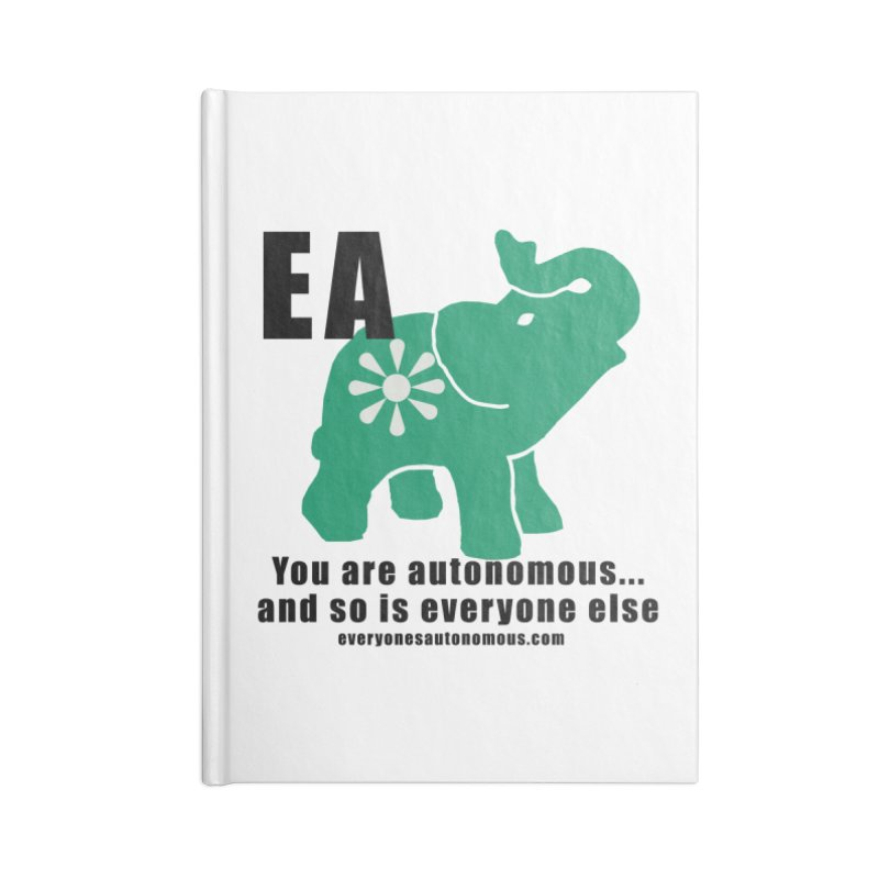 EA, Quote & WWW Accessories Lined Journal Notebook by everyonesautonomous's Artist Shop