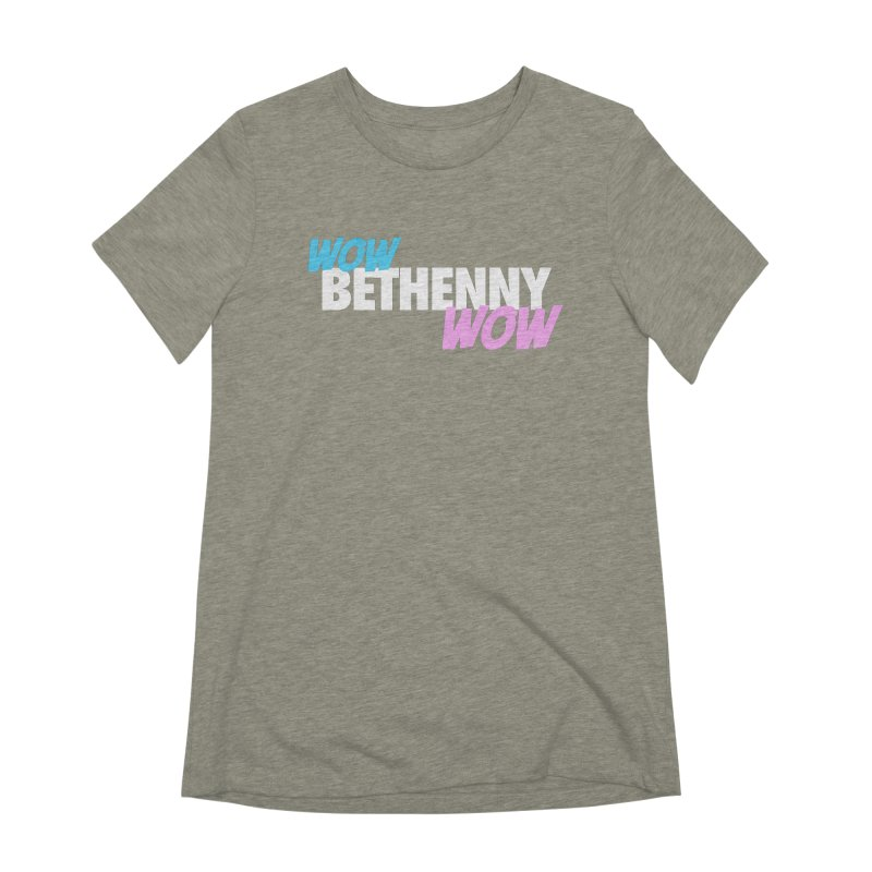 WOW Bethenny WOW Women's Extra Soft T-Shirt by everythingiconic's Artist Shop