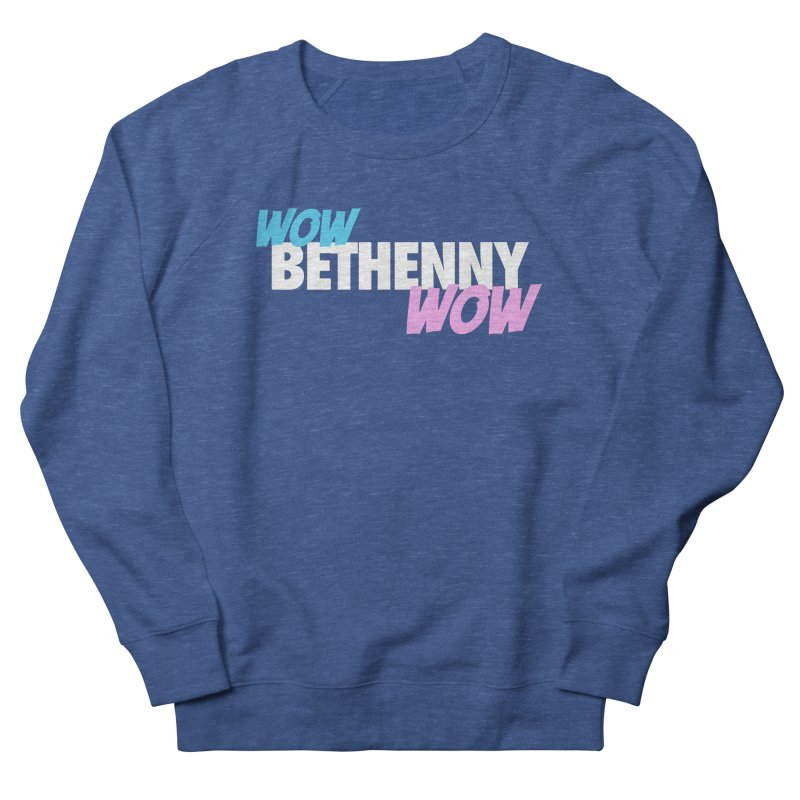 WOW Bethenny WOW Men's French Terry Sweatshirt by everythingiconic's Artist Shop