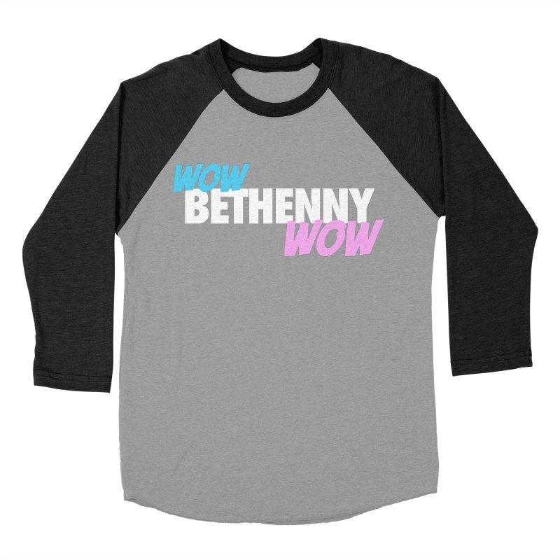 WOW Bethenny WOW Women's Baseball Triblend Longsleeve T-Shirt by everythingiconic's Artist Shop