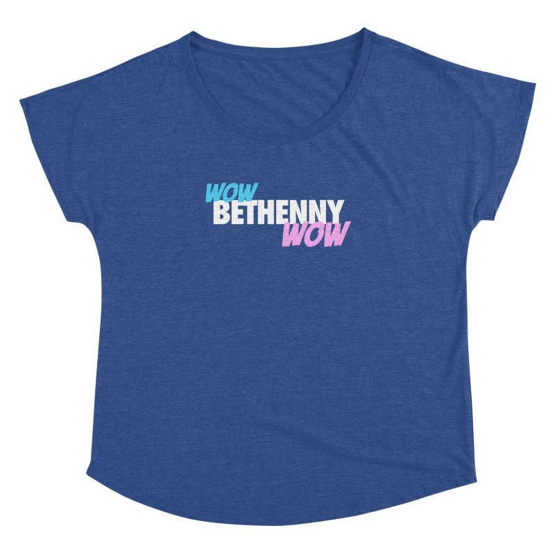 WOW Bethenny WOW Women's Dolman Scoop Neck by everythingiconic's Artist Shop