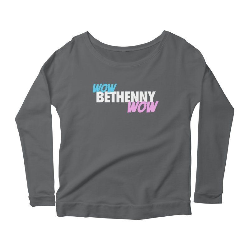 WOW Bethenny WOW Women's Longsleeve T-Shirt by everythingiconic's Artist Shop