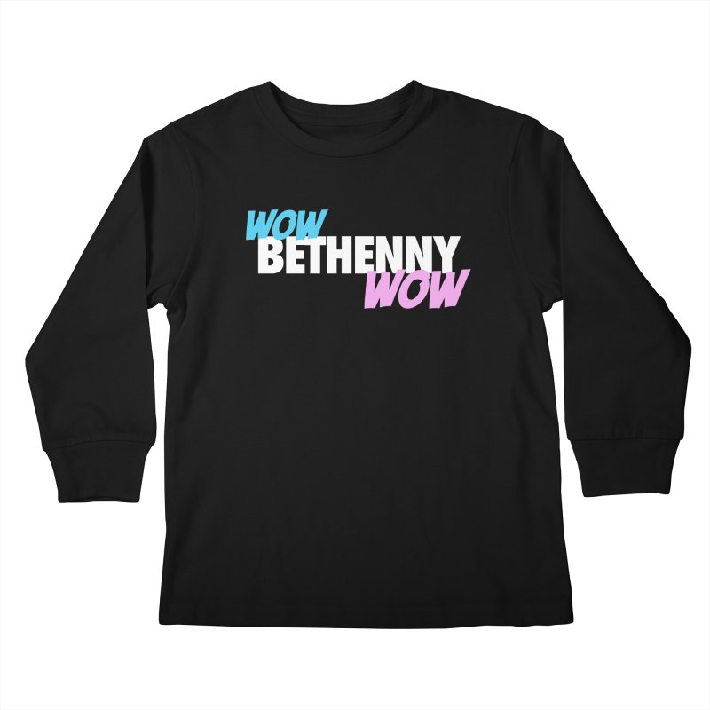 WOW Bethenny WOW Kids Longsleeve T-Shirt by everythingiconic's Artist Shop
