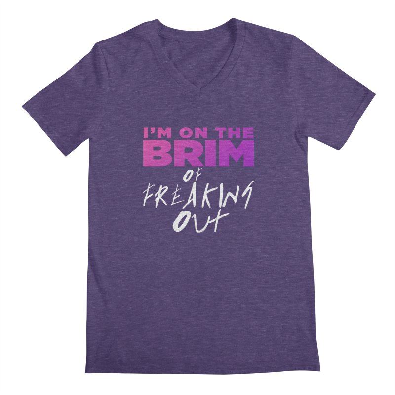 I'm on the Brim of Freaking Out! Men's Regular V-Neck by everythingiconic's Artist Shop