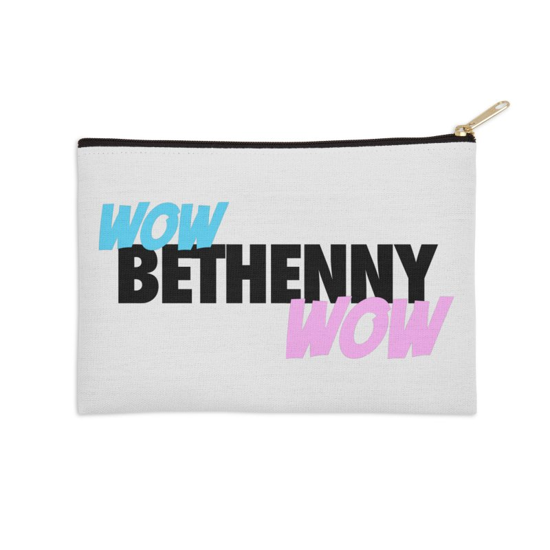 Wow Bethenny WOW (dark on light) Accessories Zip Pouch by everythingiconic's Artist Shop