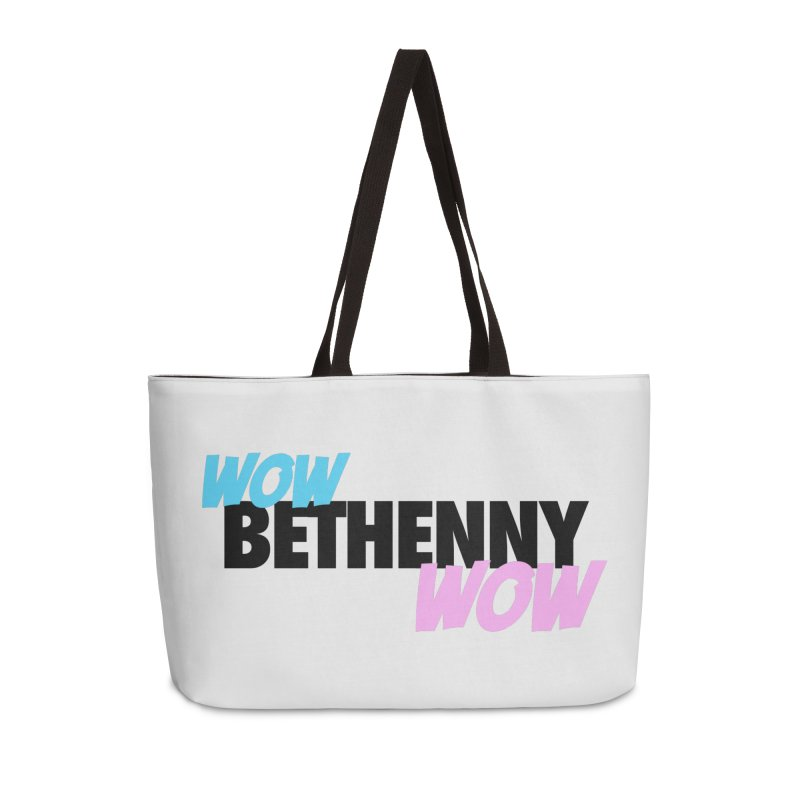 Wow Bethenny WOW (dark on light) Accessories Weekender Bag Bag by everythingiconic's Artist Shop