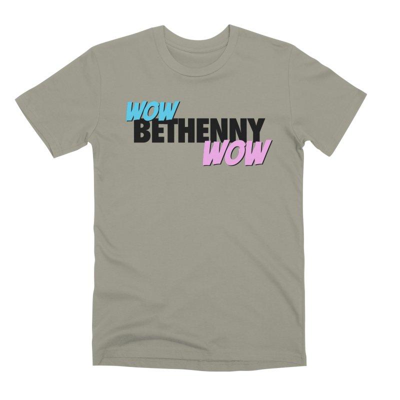 Wow Bethenny WOW (dark on light) Men's Premium T-Shirt by everythingiconic's Artist Shop