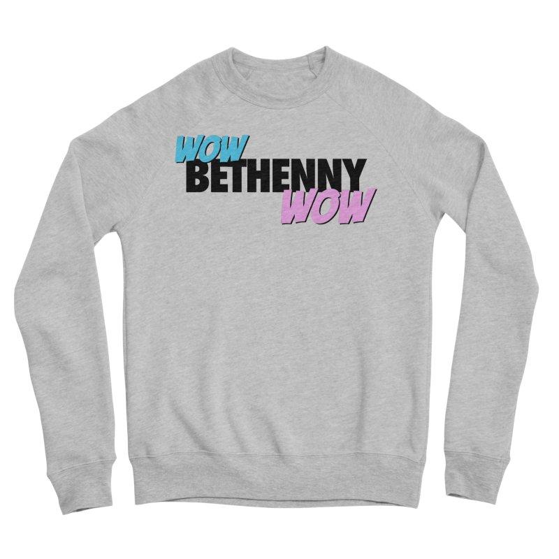 Wow Bethenny WOW (dark on light) Women's Sponge Fleece Sweatshirt by everythingiconic's Artist Shop
